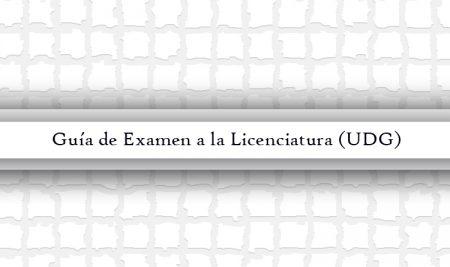 Guía de Examen a la Licenciatura (UDG)